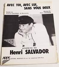 Partition sheet music HENRI SALVADOR : Avec Toi, Sans Lui, Sans Vous Deux * 80's