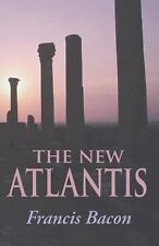 The New Atlantis by Francis Bacon (2013, Paperback)