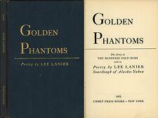 """Rare """" GOLDEN PHANTOMS """" 1952 Lee Lanier Story of the KLONDIKE GOLD RUSH Yukon"""