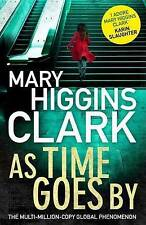 As Time Goes By by Mary Higgins Clark .LARGE PAPERBACK....AS NEW