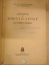 DIRITTO: Francesco Degni, LEZIONI DI DIRITTO CIVILE e COMPRAVENDITA 1939 CEDAM