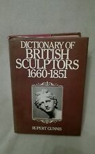 Dictionary of British Sculptors 1660-1851 by Rupert Gunnis Abbey 1968