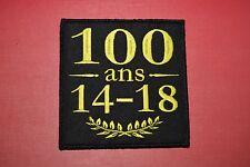 Insigne militaire patch armée écusson 1ère Guerre Mondiale 1914 1918 Centenaire