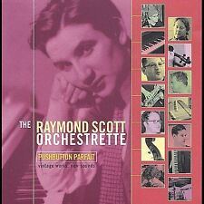 Raymond Scott Orchestrette - Pushbutton Parfait (Evolver) CD NEW SEALED