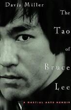 The Tao of Bruce Lee : A Martial Arts Memoir by Davis Worth Miller (2001,...