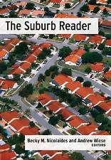 Suburb Reader by Becky M. Nicolaides and Andrew Wiese (2006, Paperback)