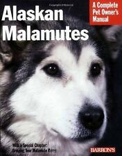 Alaskan Malamutes (Barron's Complete Pet Owner's Manuals), Betsy Sikora Siino, G