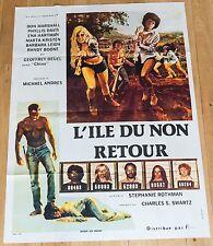 Affiche de cinéma : L'ÎLE DU NON RETOUR de STÉPHANIE ROTHMAN