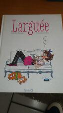 Isabelle Maroger & Géraldine Collet - Larguée - Fluide-G