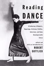 Reading Dance: A Gathering of Memoirs, Reportage, Criticism, Profiles, Interview