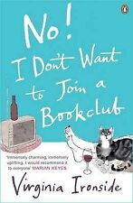 No! I Don't Want to Join a Bookclub, Virginia Ironside