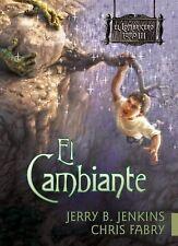 El Cambiante (El Lombricero) (Spanish Edition)