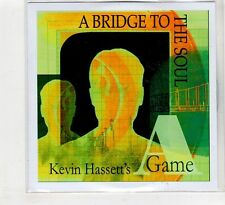 (HC751) Kevin Hassett's A Game, A Bridge To The Soul - 2016 DJ CD
