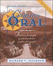 Camino Oral: Fonetica, Fonologia Y Practica De Los Sonidos Del Espanol, Richard