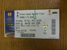 04/04/2013 Ticket: Tottenham Hotspur v Basel [Europa League] (Creased/Folded). T