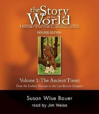 Story of the World: The Ancient Times Vol. 1 : From the Earliest Normads to...