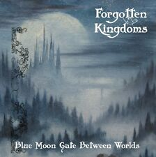 Forgotten Kingdoms - Blue Moon Gate Between Worlds CD 2016 dungeon synth