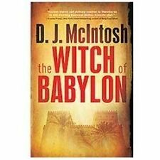The Witch of Babylon by D. J. McIntosh (2012, Hardcover)  NEW