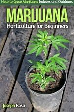 Marijuana Horticulture for Beginners:How to Grow Marijuana Indoors FREE SHIPING