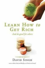 Learn How to Get Rich and Do Good for Others