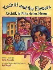 Xochitl and the FlowersXochitl, la Nina de las Flores