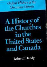 A History of the Churches in the United States and Canada (Oxford History of the