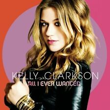 Kelly Clarkson - All I Ever Wanted (Deluxe Edition CD+DVD 2009) NEW & SEALED