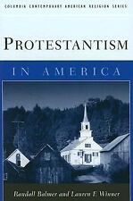 Protestantism in America (Columbia Contemporary American Religion Series) by Ba