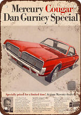 1967 Mercury Cougar Dan Gurney Special Vintage Look Reproduction Metal Sign