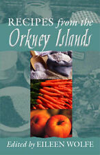 Recipes from the Orkney Islands by Steve Savage Publishers Limited...