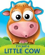 I'm Just a Little Cow (Google Eye Books)