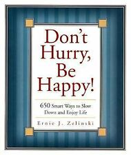 Beeson Pastoral: Don't Hurry, Be Happy! : 650 Ways to Slow down and Enjoy...