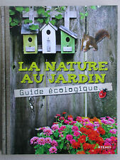 La nature au jardin - guide écologique - Artémis Hotel à insectes plantes fleurs