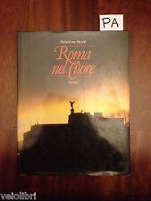 ROMA NEL CUORE - SCIRE' - RIZZOLI - 1982