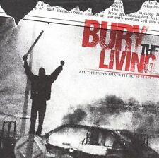 All the News That's Fit to Scream Bury the Living MUSIC CD