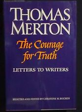 The Courage for Truth: The Letters of Thomas Merton to Writers HB/DJ 1st ed
