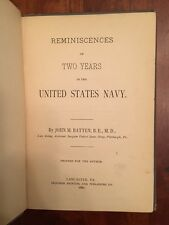 SIGNED 1881 Doctor's Reminiscences of Two Years in United States Navy, Civil War