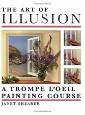 The Art of Illusion: A Trompe L'Oeil Painting Course by Janet Shearer
