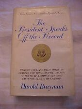 1976  FROM GROVER CLEVELAND TO GERALD FORD THE PRESIDENT SPEAKS OFF THE RECORD