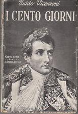 VICENZONI GUIDO I CENTO GIORNI IL CAMPO DI MAGGIO 1935 LIBRO EDITRICE BIETTI