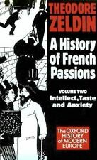 Oxford History of Modern Europe: A History of French Passions 1848-1945 :...