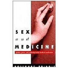Sex and Medicine: Gender, Power and Authority in the Medical Professio-ExLibrary
