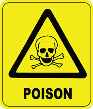 POISON WARNING SIGN - VINYL STICKER - 16 cm x 13 cm