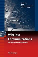 Signals and Communication Technology: Wireless Communications : 2007 CNIT...