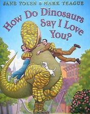 How Do Dinosaurs Say I Love You?,ACCEPTABLE Book