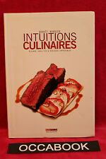 Intuitions culinaires: Accords insolites et mariages impossibles -  B. Bordier