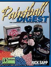 Paintball Digest: The Complete Guide to Games, Gear & Tactics-ExLibrary