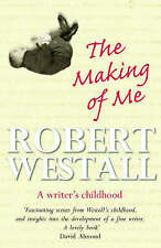 Robert Westall The Making of Me: A Writer's Childhood Very Good Book