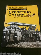 ANTIQUE CATERPILLAR MACHINERY OWNERS CLUB #78 - MARCH 2008 - EXPORTING