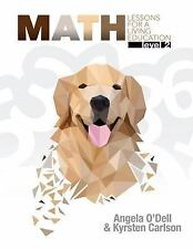 Math Lessons for a Living Education: Level 2 Angela O'Dell Answers Genesis 2016